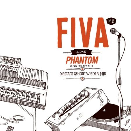 Fiva & Das Phantom Orchester | Die Stadt gehört wieder mir